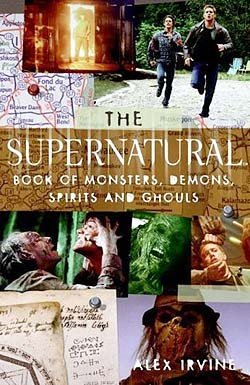 THE SUPERNATURAL BOOK OF MONSTERS, SPIRITS, DEMONS & GHOULS
