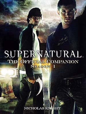 SUPERNATURAL - THE OFFICIAL COMPANION SEASON ONE