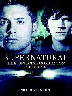 SUPERNATURAL - THE OFFICIAL COMPANION SEASON TWO